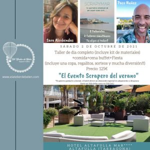 Paco Nuñez y Sara Alcobendas - Evento Scrap y Mar - Altafulla (Tarragona) @ Hotel Altafulla Mar
