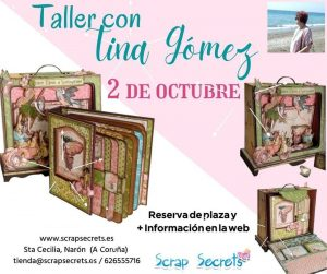 Tina Gomez- Narón (A Coruña) @ SCRAP SECRETS