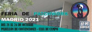 FERIA PATCHWORK Madrid @ Pabellón de convenciones (Casa de Campo de Madrid).